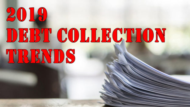 debt collection trends in 2019